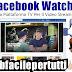 Facebook Watch |  La Nuova Piattaforma TV Per Il Video Streaming