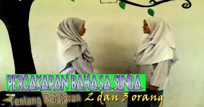 Percakapan Bahasa Sunda Tentang Pelajaran Singkat 2 Orang