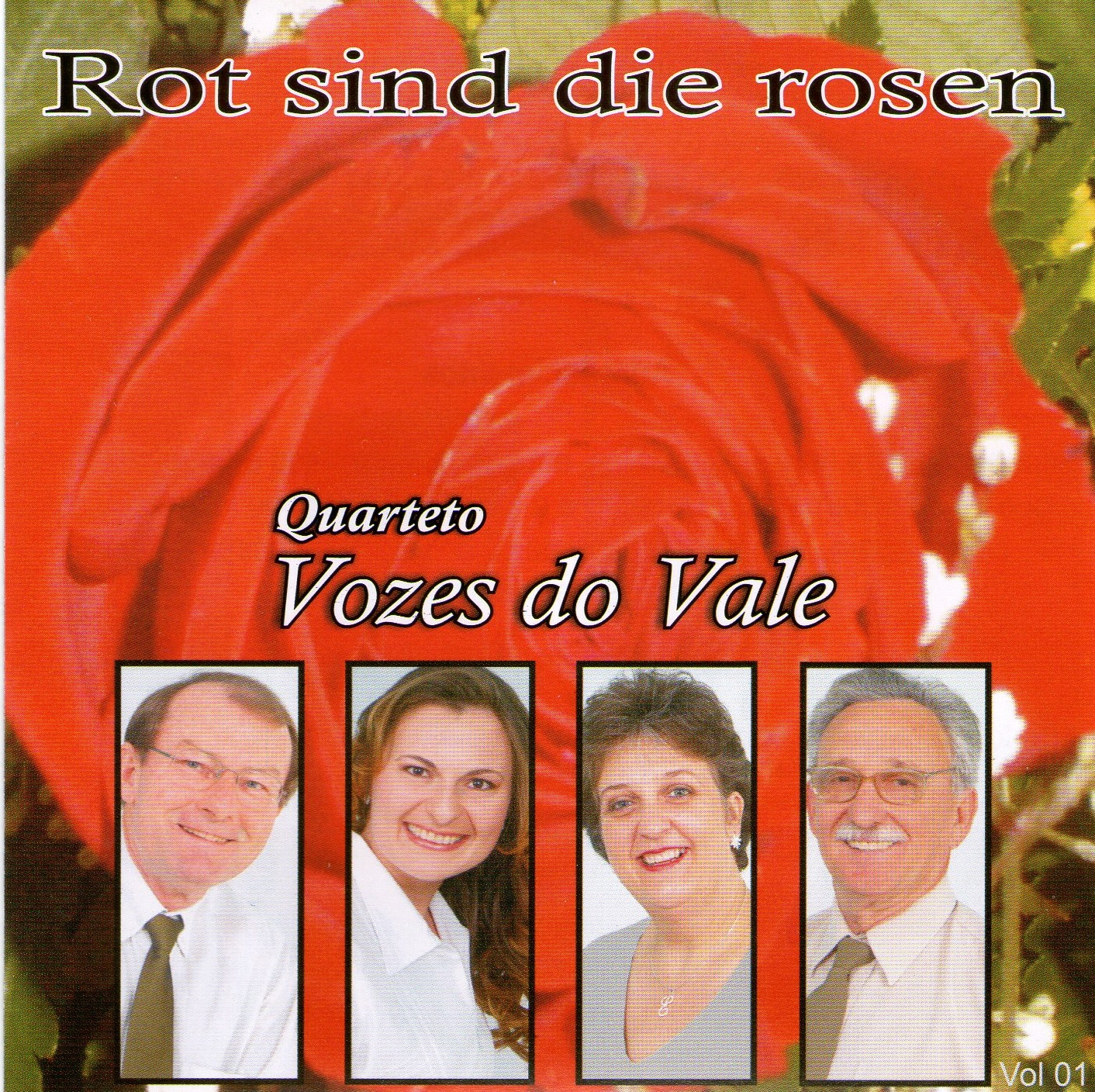 bandas em destaque quarteto vozes do vale rot sind die rosen volume 1. Black Bedroom Furniture Sets. Home Design Ideas