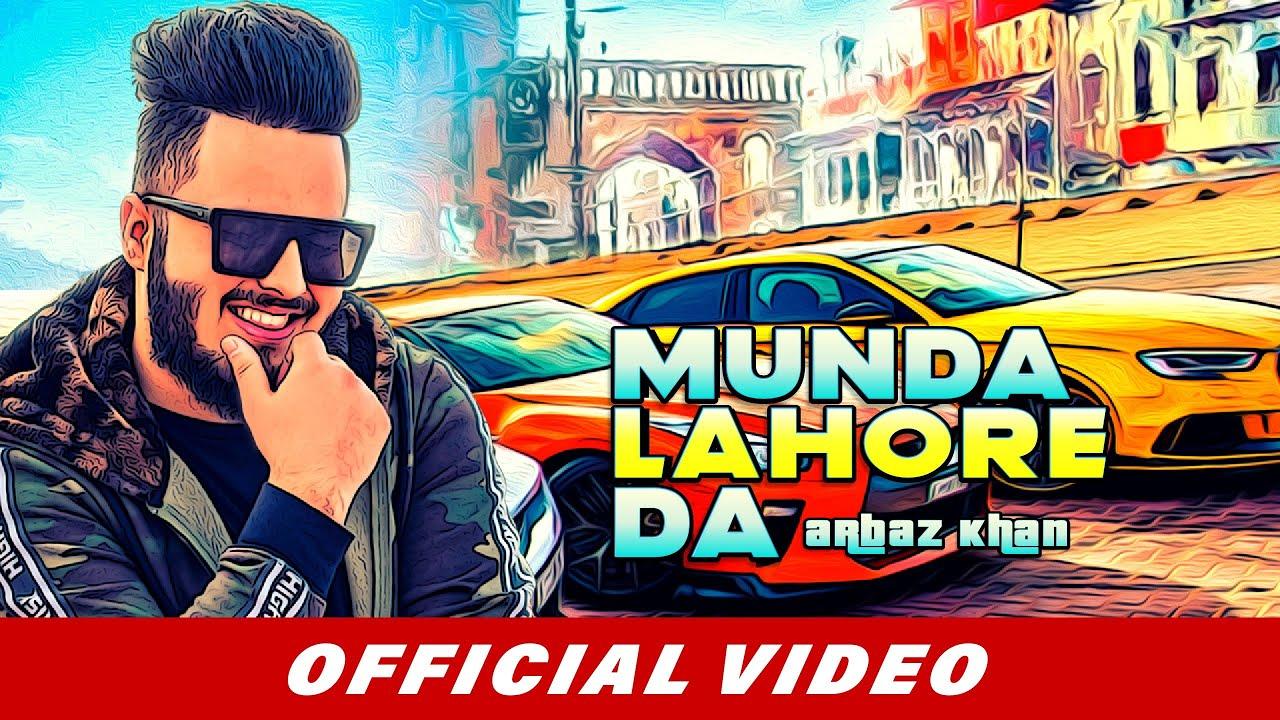 Munda Lahore Da song Lyrics - Arbaz Khan
