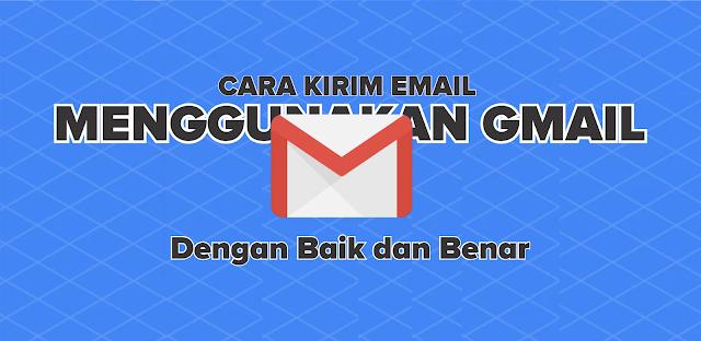 Cara Mudah Mengirim Email Dengan Baik dan Benar