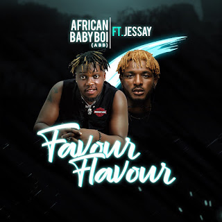 African Baby Boi (ABB) Ft Jessay - Favour Flavour