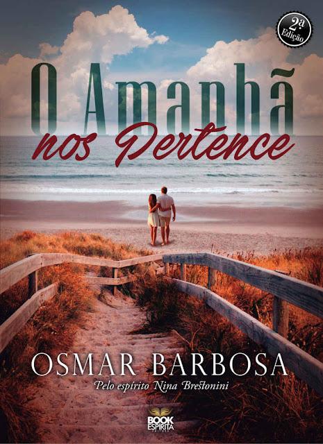 O Amanhã Nos Pertence Osmar Barbosa