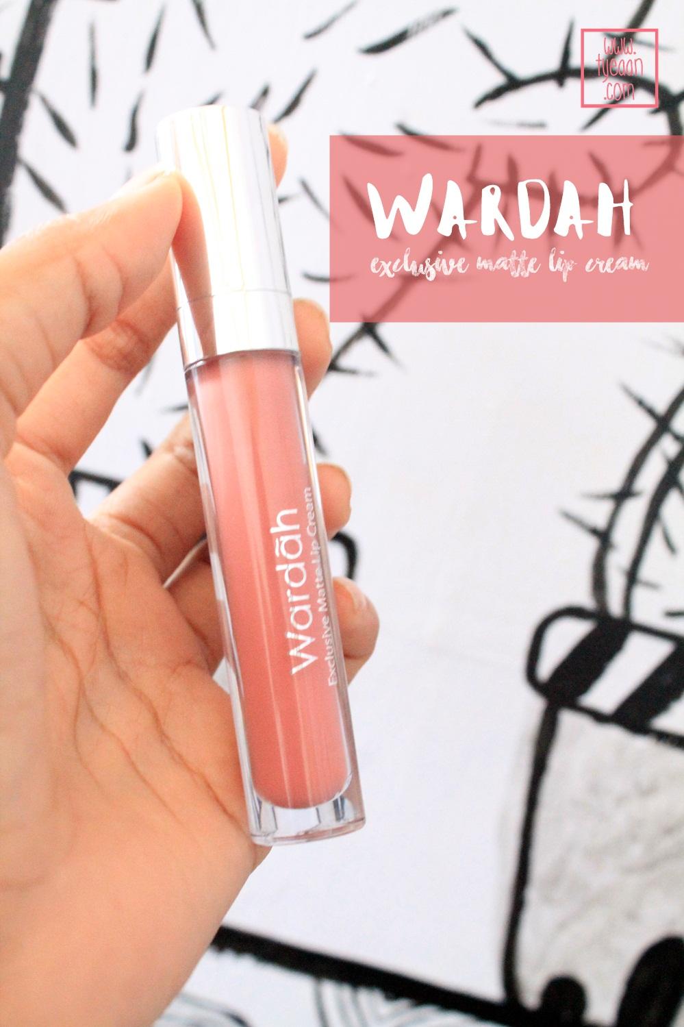 Review Wardah Exclusive Matte Lip Cream Tyeaan Hollaaa Manteman Semuaa Im Back Kali Ini Aku Akan Mereview Salah Satu Produk Dari Yaitu Exclusice Menurut Yang