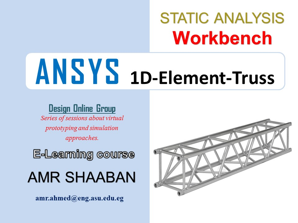 Ansys Tutorials-Static Analysis-Truss-Ansys Workbench