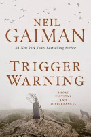 Trigger Warning by Neil Gaiman (Book cover)