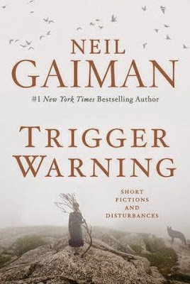 Trigger Warning by Neil Gaiman - book cover