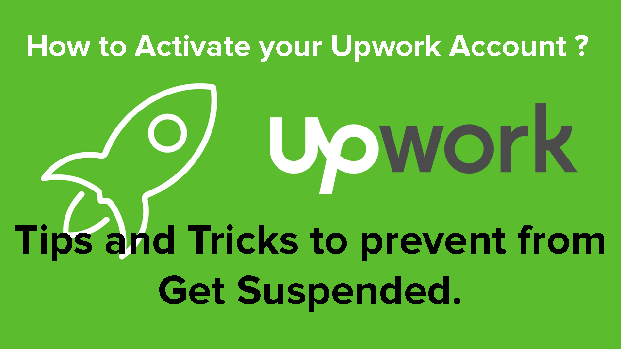 Upwork Tutorial   How to Activate Your Upwork Account