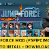 (PSP|PC|MOBILE) Jump Force: Anime Wars Mod - Full Download