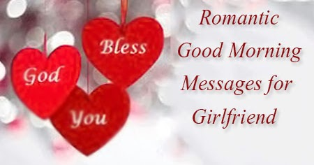 Good morning love messages for your girlfriend