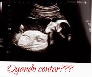 Quando contar sobre a gravidez?