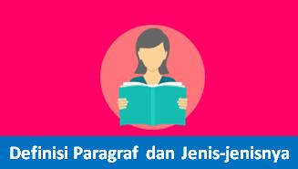 Memahami Pengertian Paragraf dan Jenisjenis Paragraf