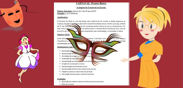 PROJETO: A alegria do Carnaval na Escola