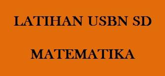 #10 Soal Operasi Hitung Bilangan Cacah untuk Latihan USBN Matematika SD