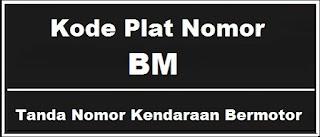 Kode Plat Nomor Kendaraan BM