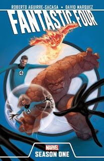 Fantastic Four Season One Julian Totino Tedesco Roberto Aguirre-Sacasa David Marquez Mr. Fantastic Invisible Girl Human Torch Thing Marvel Cover hardcover hc original graphic novel ogn comic book
