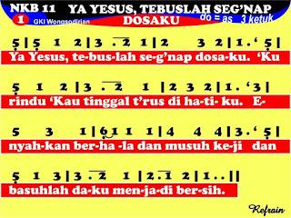 Lirik dan Not NKB 11 Yesus, Tebuslah Seg'nap Dosaku
