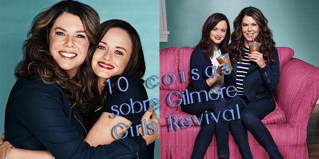Top Thursday: 10 Coisas que Vocês Precisa Saber Sobre Gilmore Girls (mais um bônus)