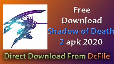 Shadow of Death 2 1.25.0.5 Apk Free Download