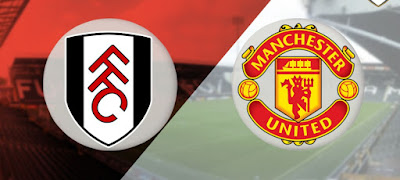 Live Streaming Fulham vs Manchester United EPL 9.2.2019
