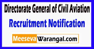 DGCA Directorate General of Civil Aviation Recruitment Notification 2017  Last Date 30-06-2017