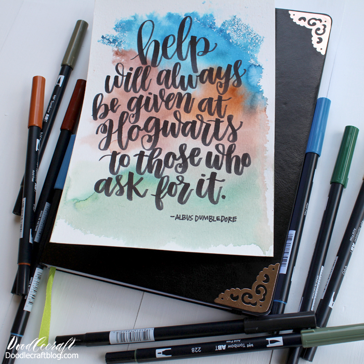 Use Tombow dual brush markers to do hand-lettering quotes of Albus Dumbledore