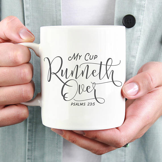 My Cup Runneth Over mug | Land of Honey