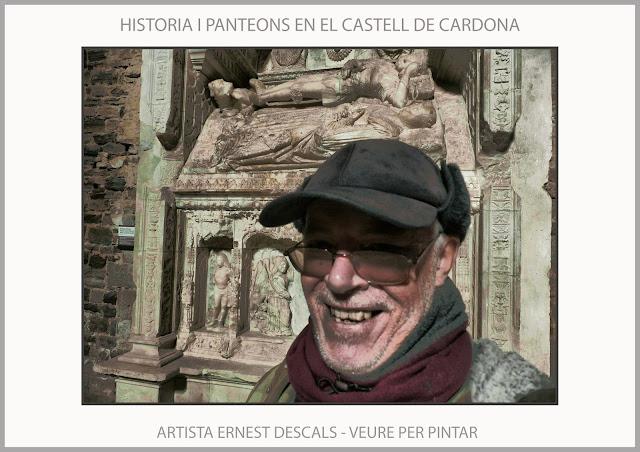 CASTELL-CARDONA-VISITES-HISTORIA-CATALUNYA-PANTEONS-DUC FERRAN-MULLER-FOTOS-PINTAR-ARTISTA-PINTOR-ERNEST DESCALS-