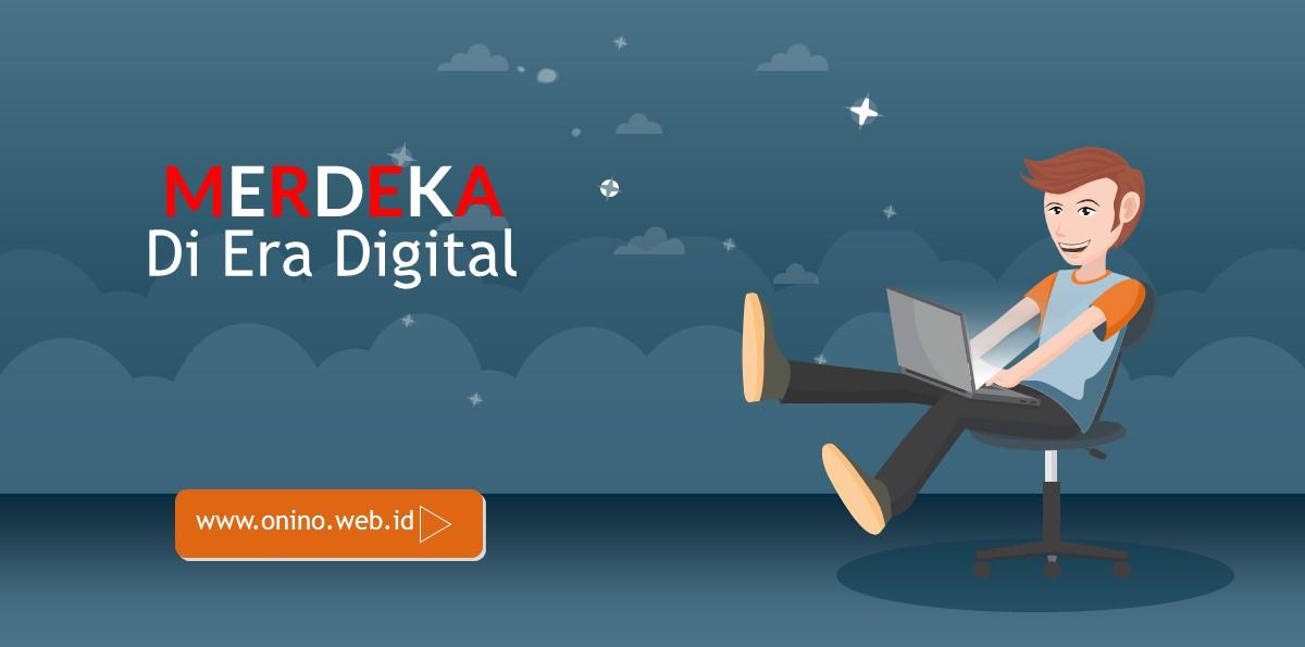 mengisi kemerdekaan di era digital