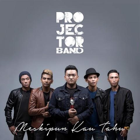 Projector Band - Meskipun Kau Tahu MP3