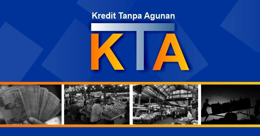 Kredit Tanpa Agunan Kta Bunga Paling Rendah 2019
