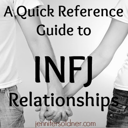 Jennifer Soldner: Guide to INFJ Relationships