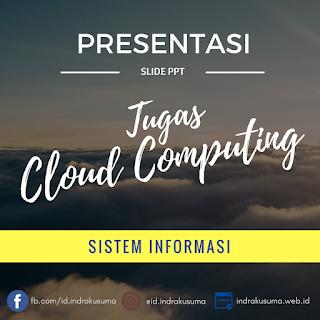 Slide Presentasi Cloud Computing untuk Mata Kuliah Sistem Informasi