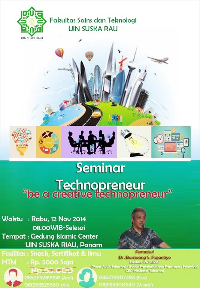 Be A Creative Technopreneur Fakultas Sains dan teknologi UIN SUSKA RIAU
