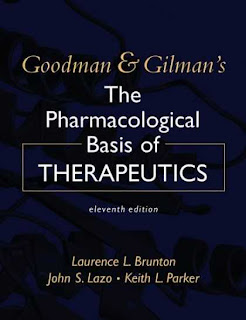 Goodman and Gilman's The Pharmacological Basis of Therapeutics, 11th edition