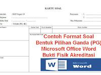 Contoh Format Kartu Soal Pilihan Ganda (PG) Microsoft Office Word Bukti Fisik Akreditasi