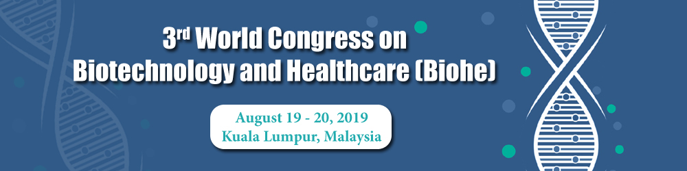 <b>3<sup>rd</sup> World Congress on Biotechnology and Healthcare</b>