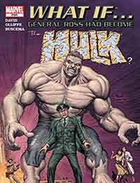 What If General Ross Had Become the Hulk?