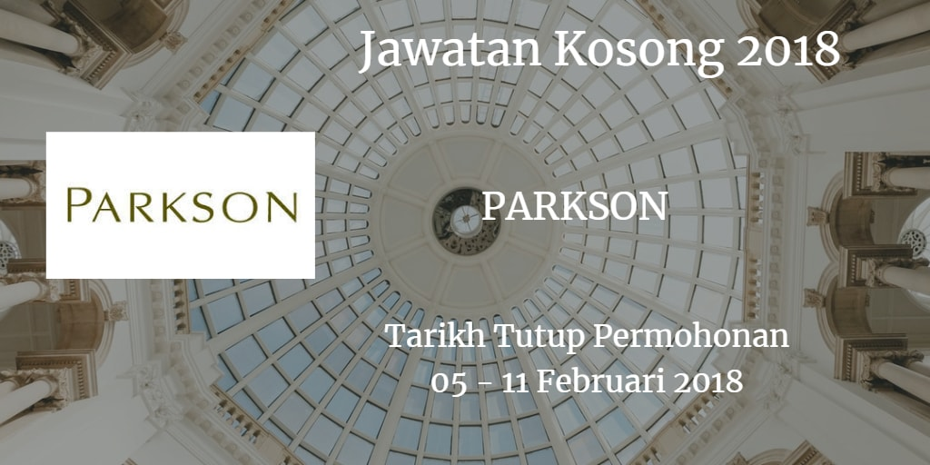 Jawatan Kosong PARKSON PARADIGM 05 - 11 Februari 2018