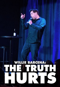 Watch Willie Barcena: The Truth Hurts Online Free in HD