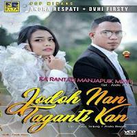 Andra Respati & Ovhi Firsty - Ka Rantau Manjapuik Mimpi (Full Album)