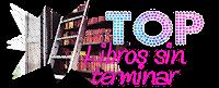 http://miles-de-vidas-mundos-libros.blogspot.mx/2015/08/top-5-libros-sin-terminar.html