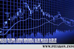 Pengertian Pasar valuta asing berbeda dari pasar saham