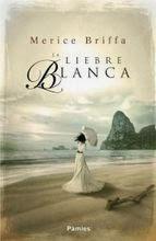 http://lecturasmaite.blogspot.com.es/2013/05/la-liebre-blanca-de-merice-briffa.html