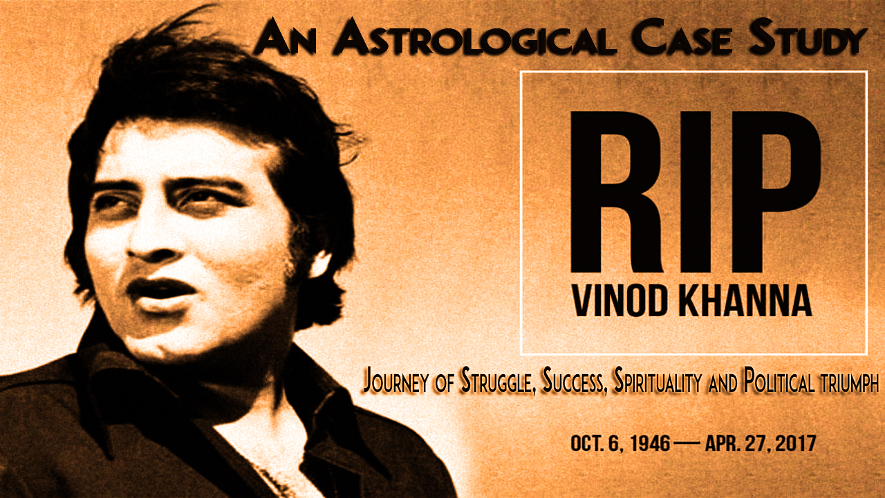 Astrological case study of vinod khanna struggle success share geenschuldenfo Image collections