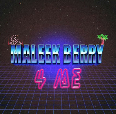 "PHOTO: Maleek Berry- ""4 Me"""