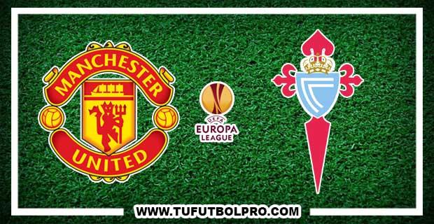 Ver Manchester United vs Celta de Vigo EN VIVO Por Internet Hoy 11 de Mayo 2017