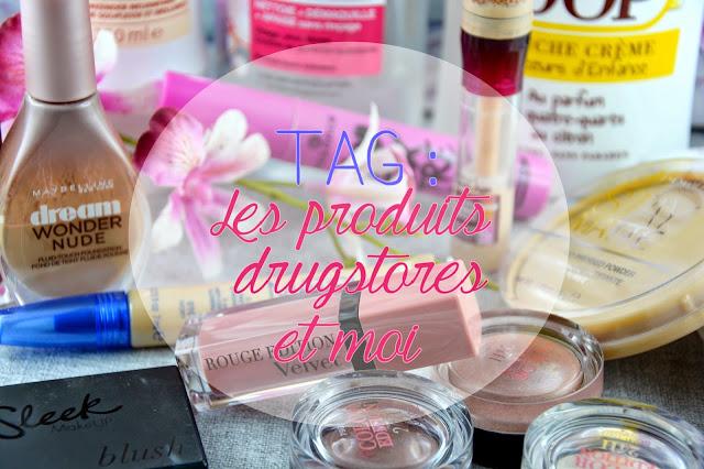 [TAG] Les produits Drugstore et moi