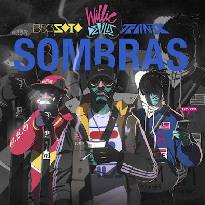 Single: Willie DeVille feat. Big Soto & Trainer - Sombras [2017]
