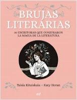 Reseña | Brujas literarias, de Taisia Kitaiskaia y Katy Horan